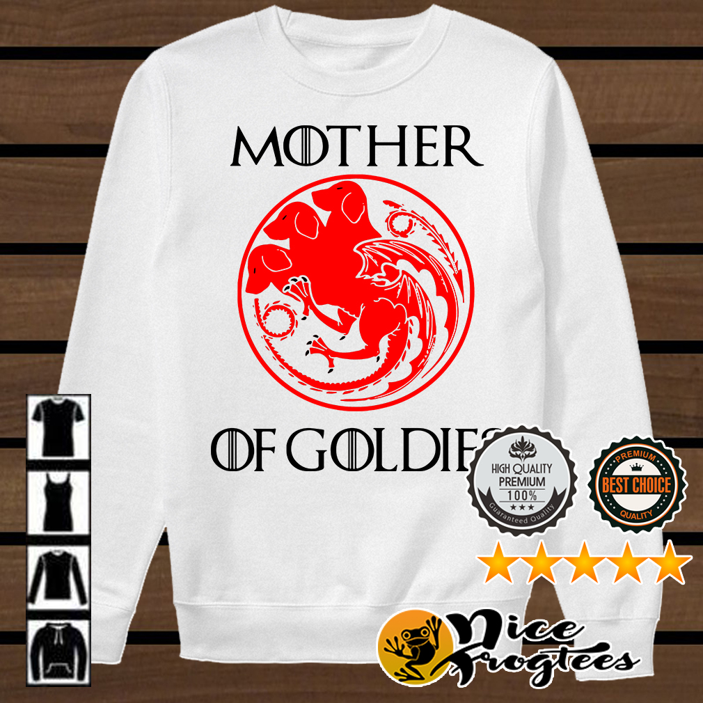 Game of Thrones Mother of Goldies shirt