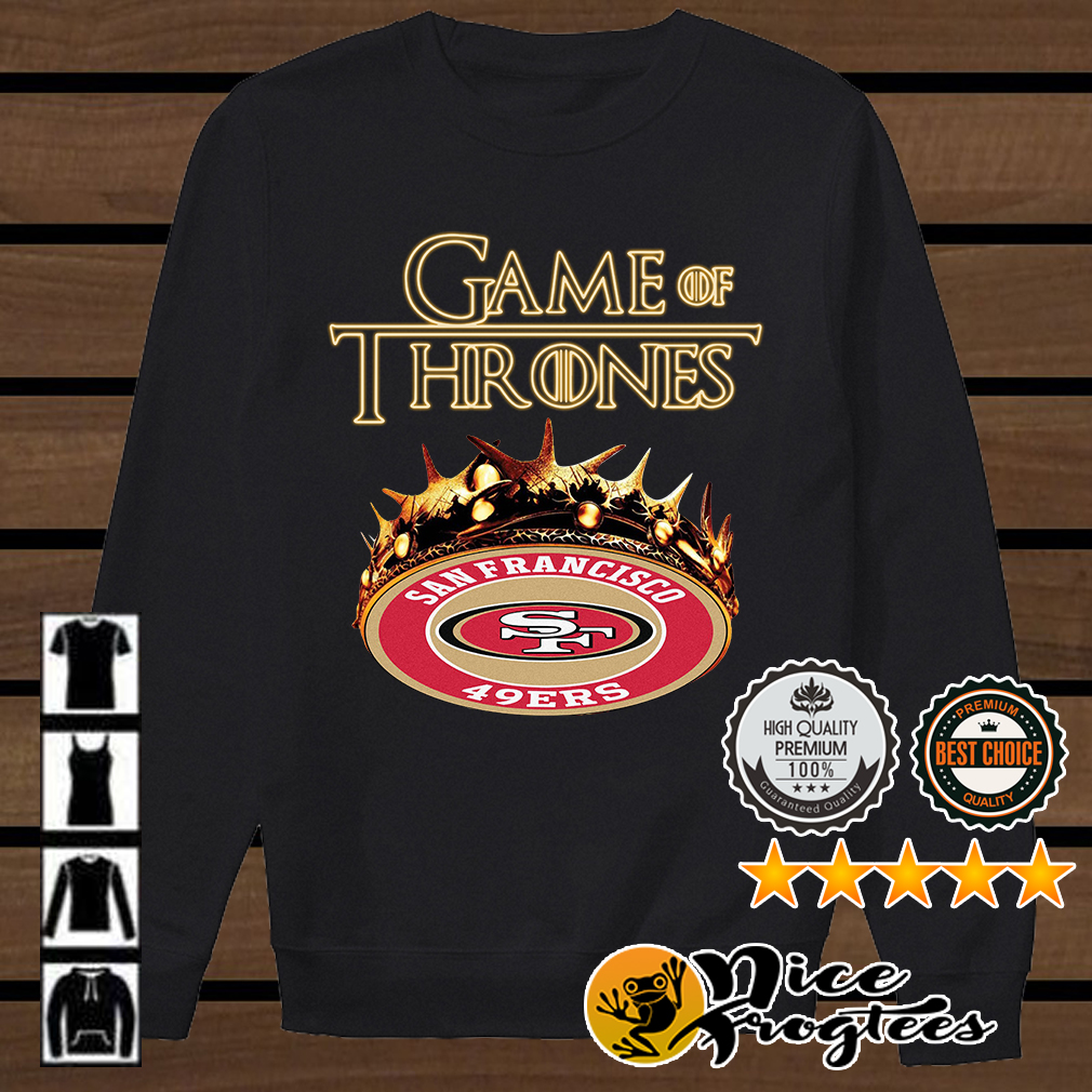 Game of Thrones San Francisco 49ers mashup shirt