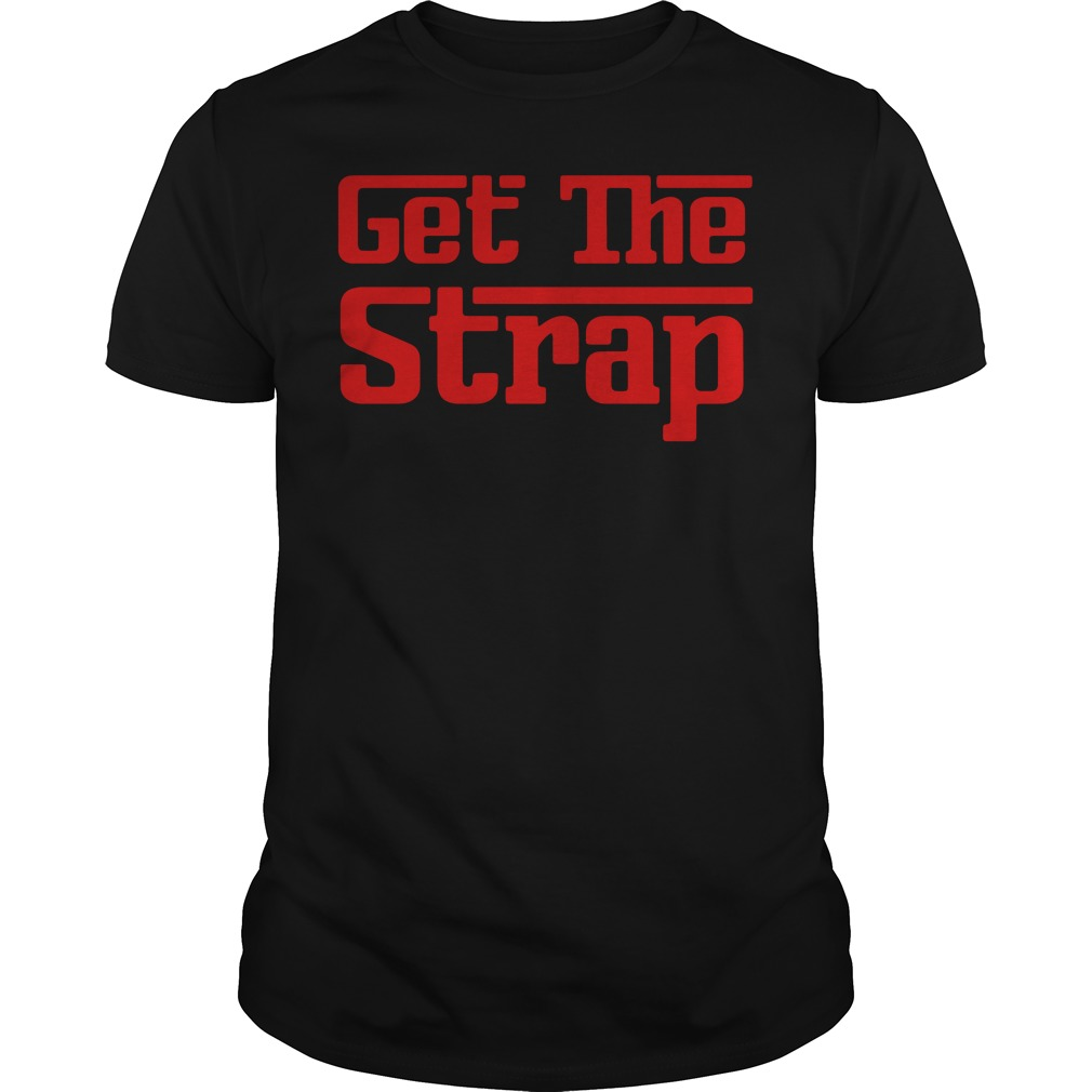 Get the strap shirt