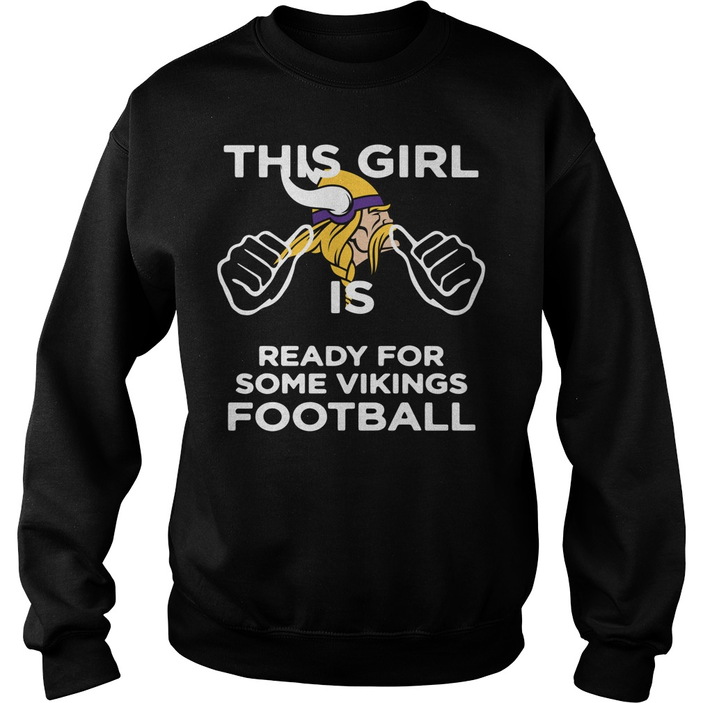 This girl is ready for some Minnesota Vikings football Sweater