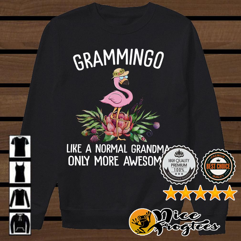Grammingo like a normal grandma only more awesome shirt