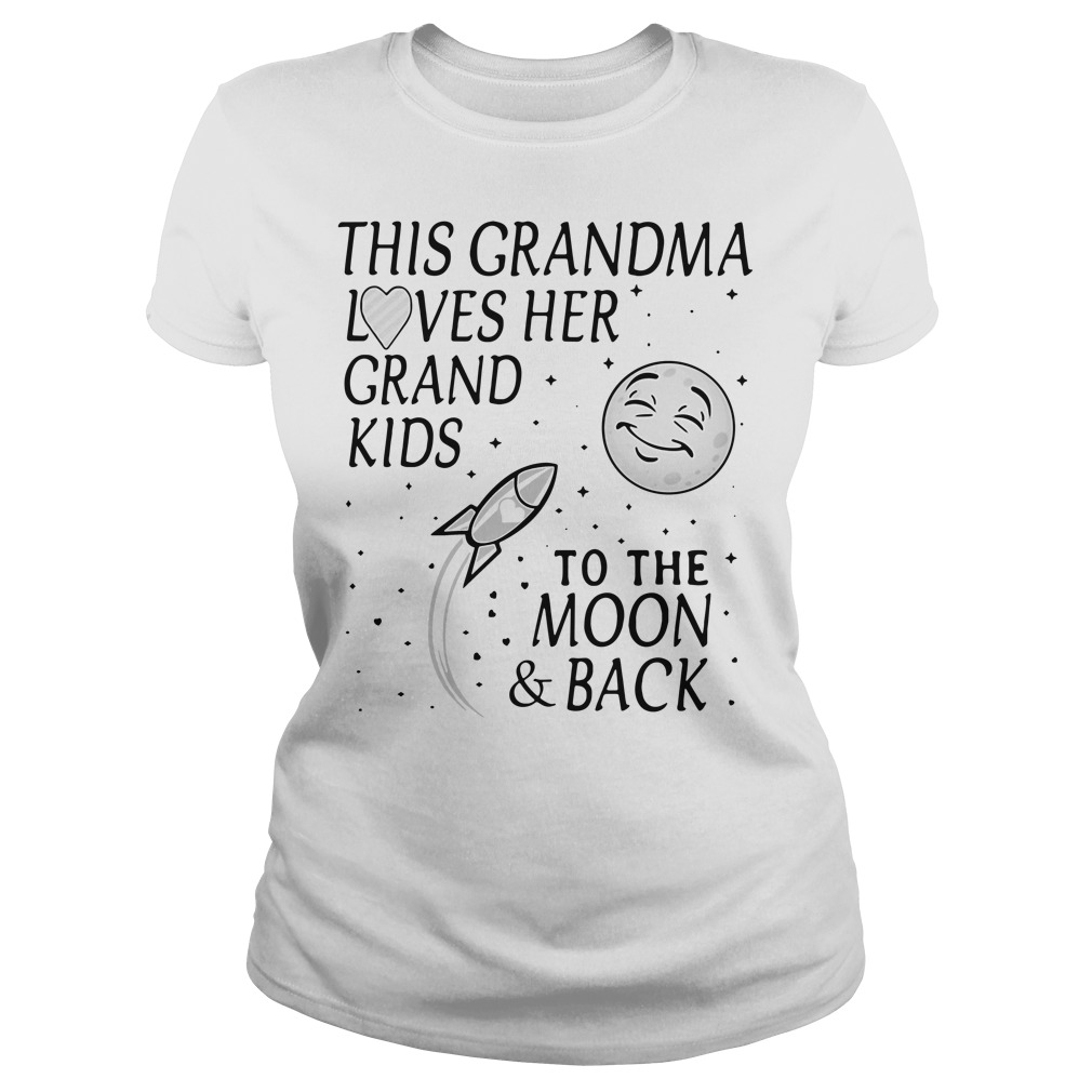 This grandma loves her grandkids to the moon and back Ladies tee