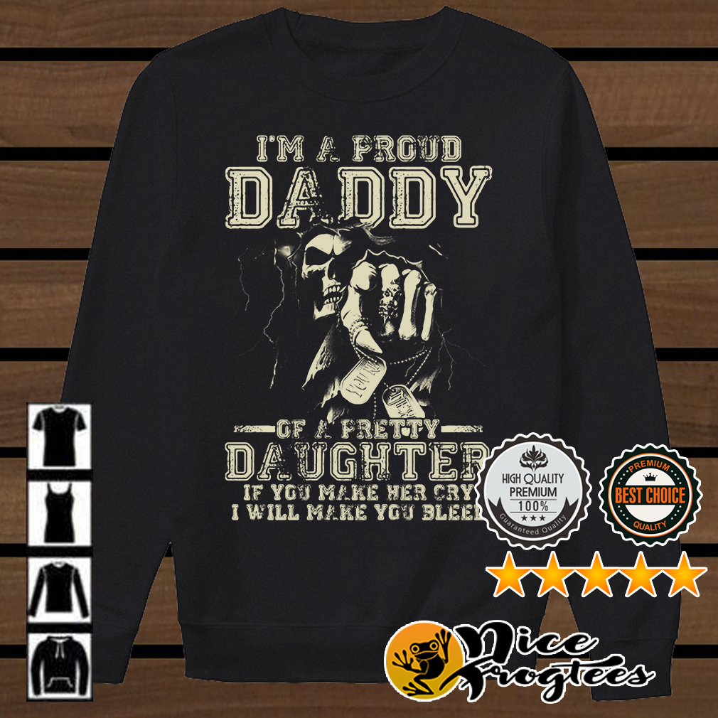Grim Reaper your next I'm a proud daddy of a pretty daughter shirt