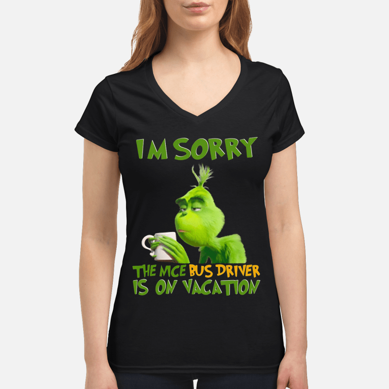 Grinch the nice bus driver is on vacation V-neck t-shirt