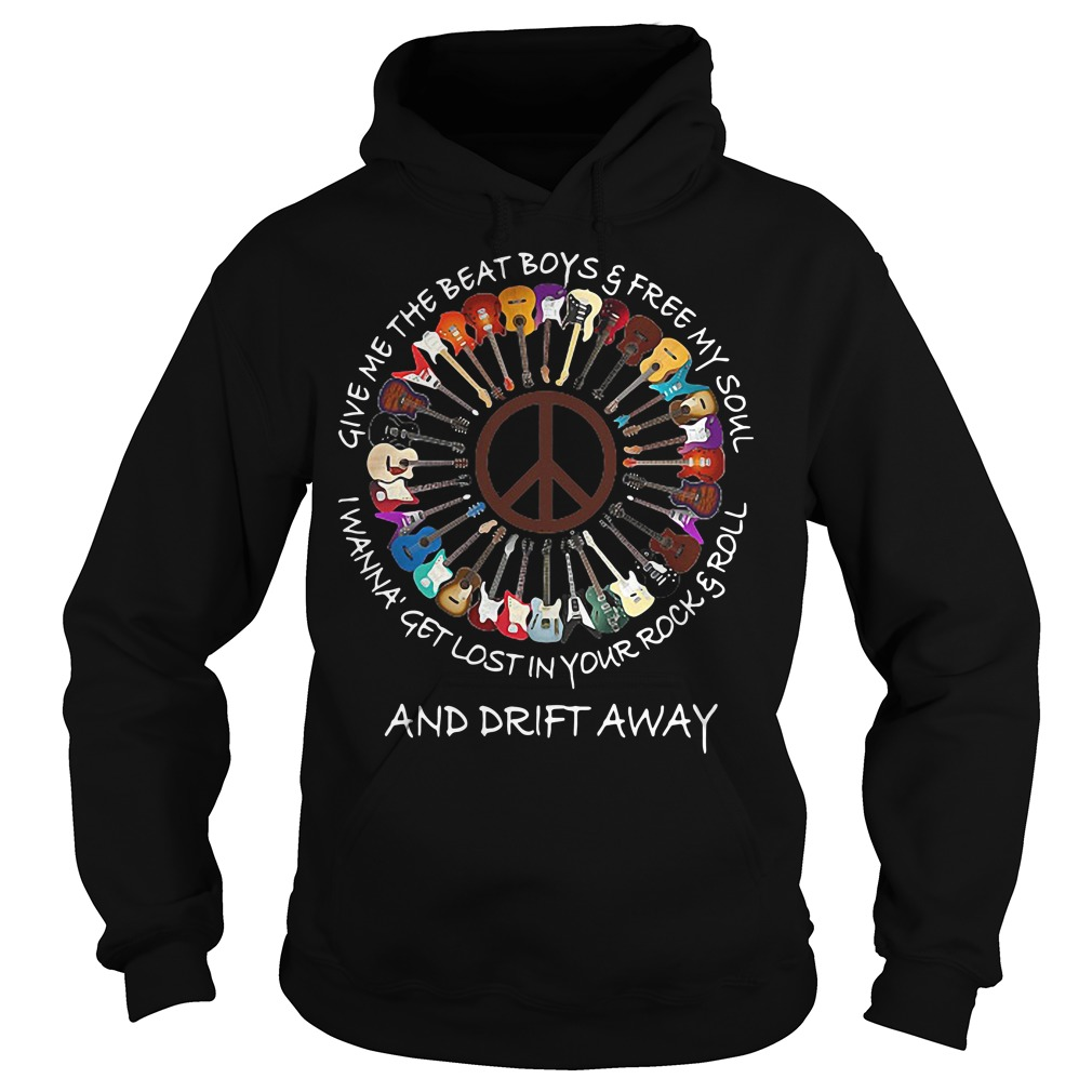 Guitar give me the beat boys and free my soul I wanna get lost Hoodie