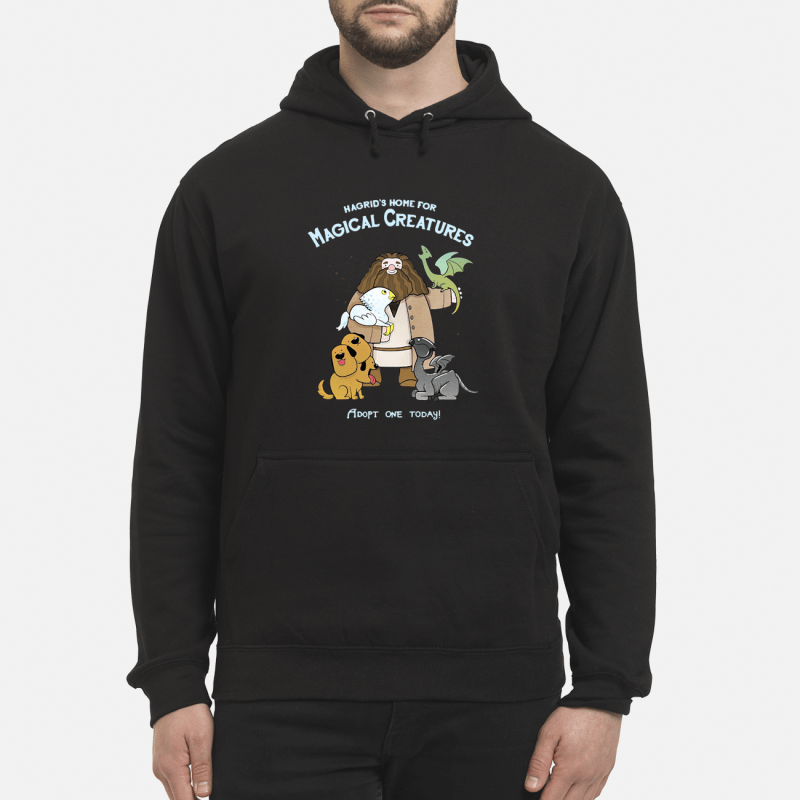 Hagrid's home for magical creatures adopt one today Hoodie