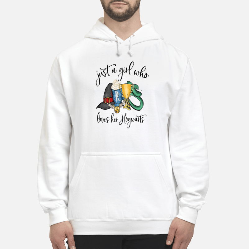 Harry Potter just a girl who loves her Hogwarts Hoodie