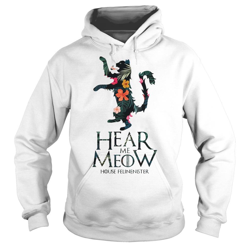 Hear me Meow House Felineister Game of Thrones Hoodie
