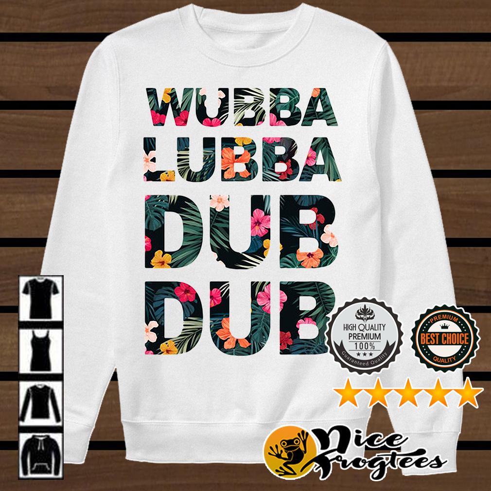 Hibiscus wubba lubba dub dub shirt