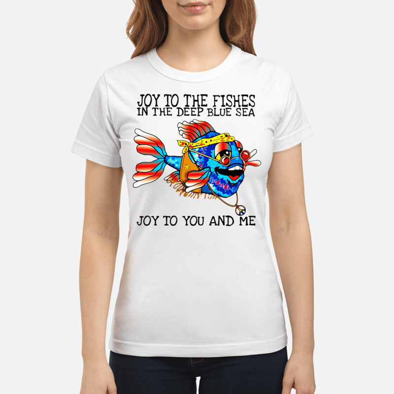 Hippie Fish joy to the fishes in the deep blue sea joy to you and me Ladies tee
