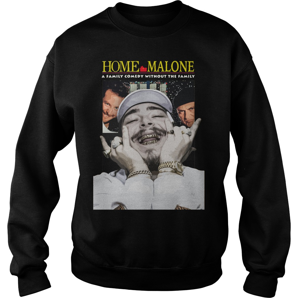 Home Malone a family comedy without the family Sweater