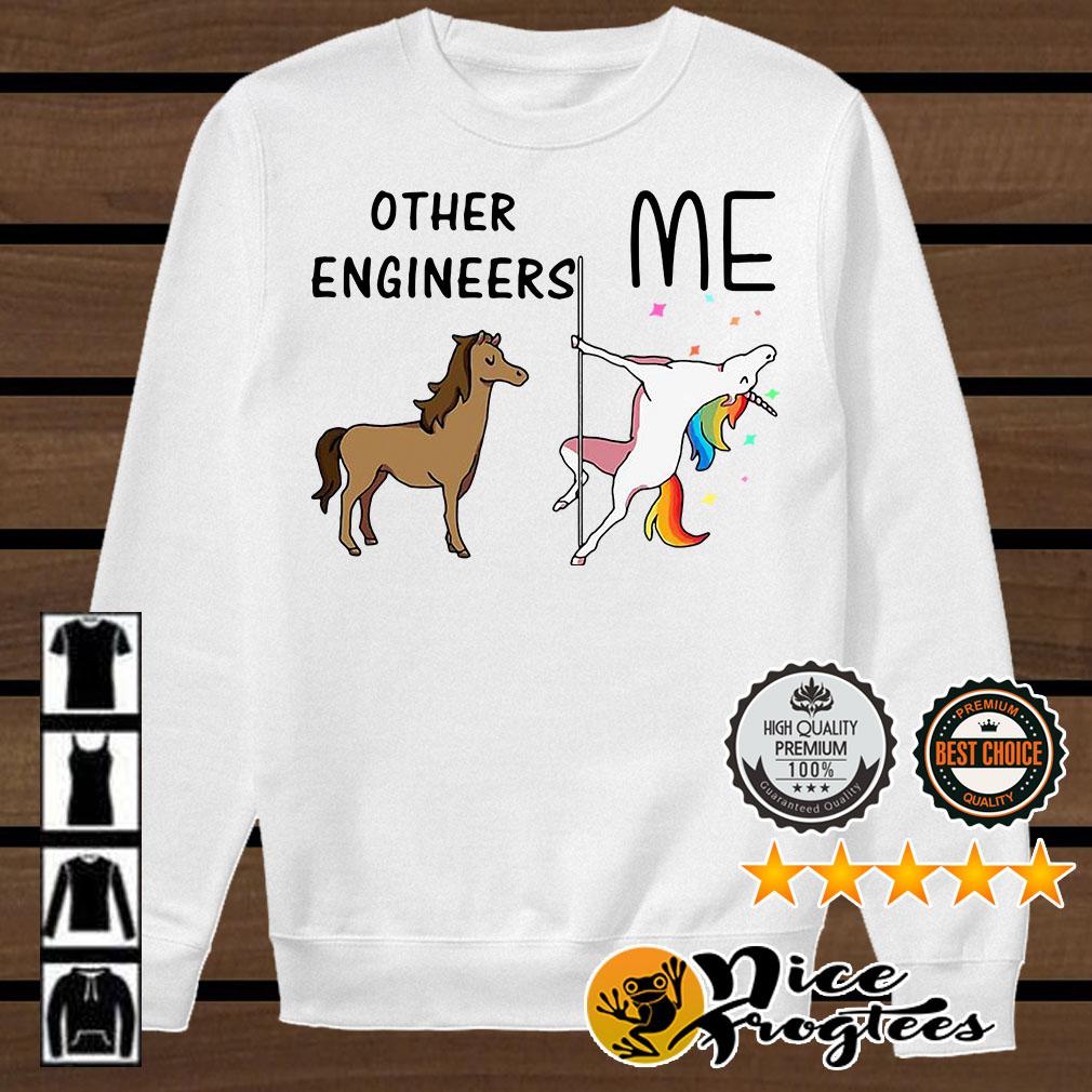 Horse unicorn pole dance other engineers me shirt