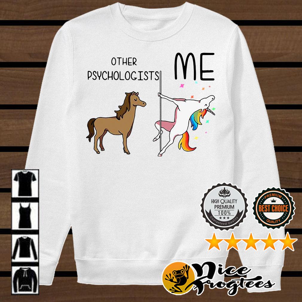 Horse unicorn pole dance other psychologists me shirt