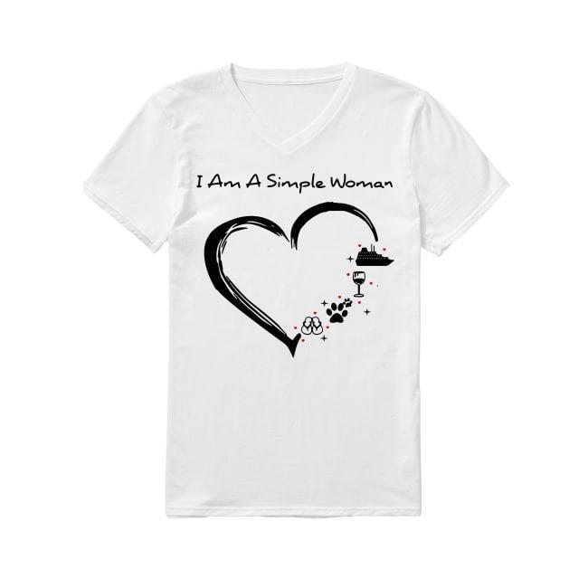 I am a simple woman I like flip flop paw dog wine cruise ship V-neck T-shirt