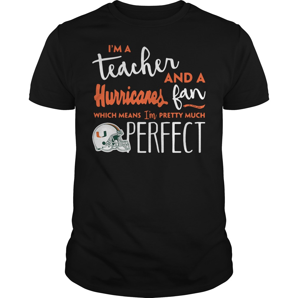 I'm a teacher and a Hurricanes fan which means I'm pretty much shirt
