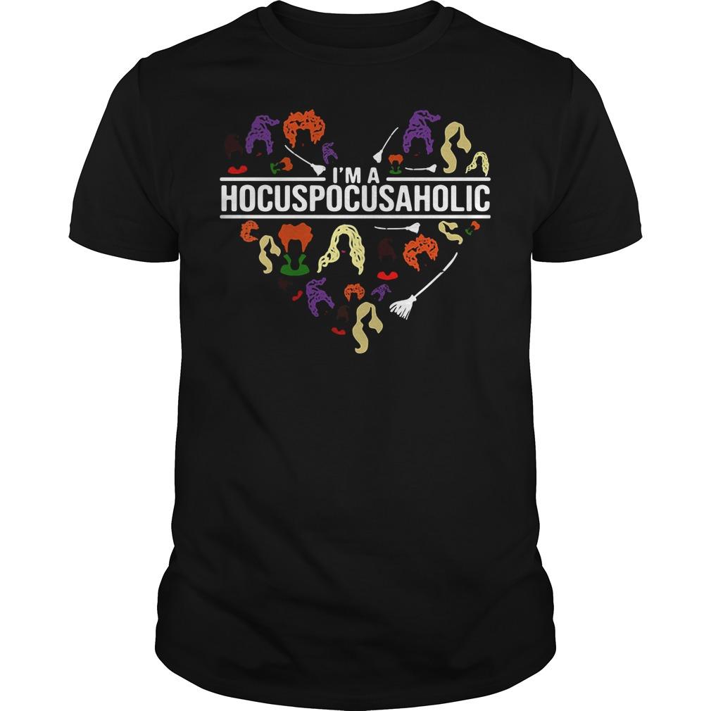 I'm a HocusPocusAholic – Hocus Pocus A Holic shirt