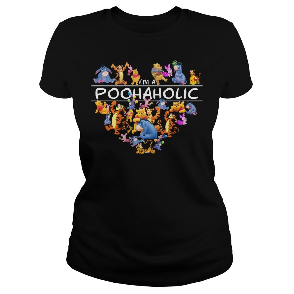 I'm a Poohaholic - Pooh Aholic Ladies Tee