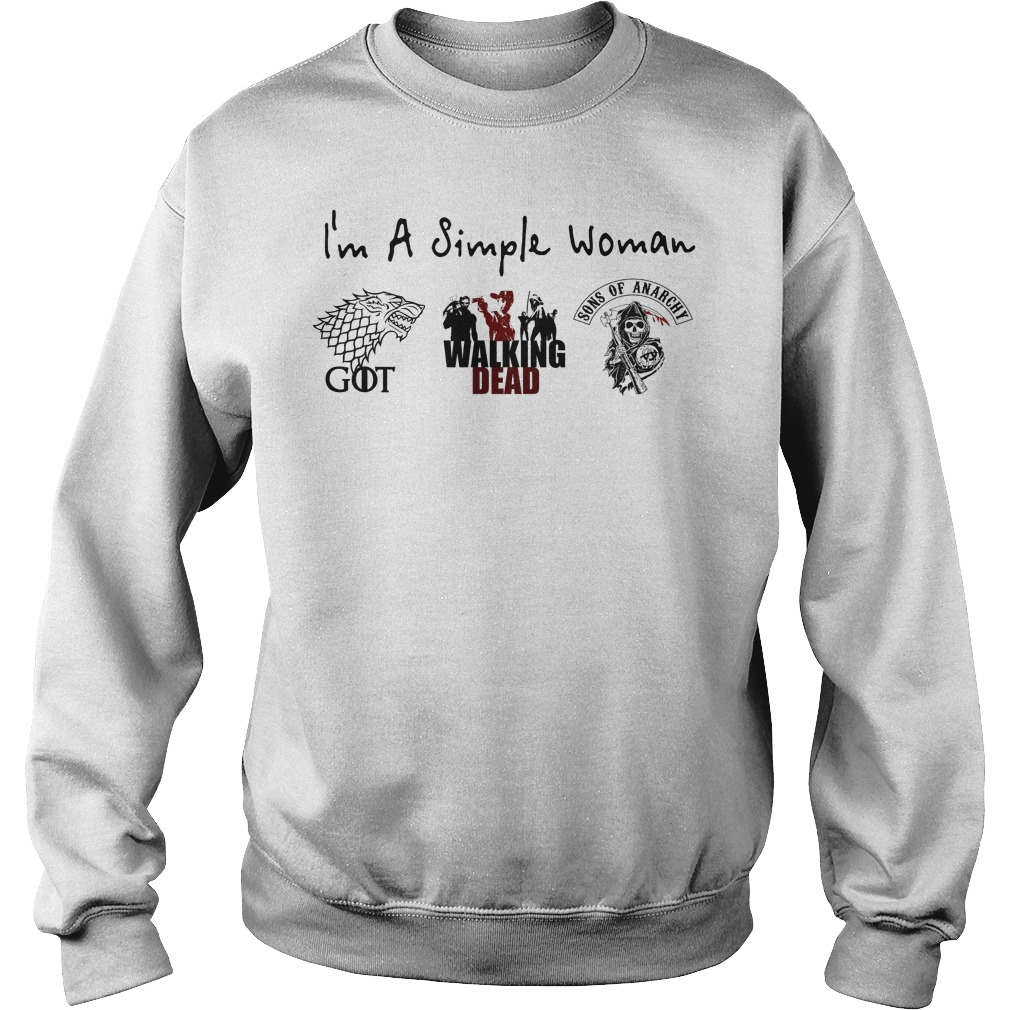 I'm a simple woman I love Game of Thrones Walking Dead and Sons of Anarchy Sweater