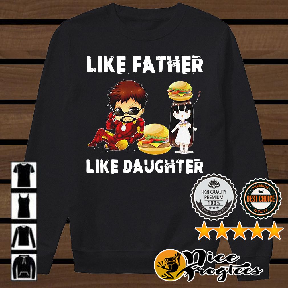 Iron man and daughter hamburger like father like daughter Avengers Endgame shirt