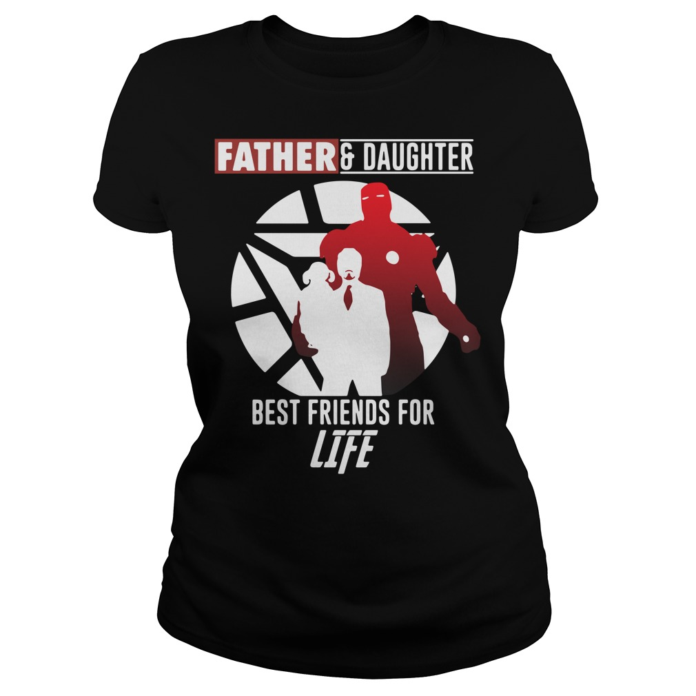 Iron Man father and daughter best friend for life Marvel Avengers Endgame Ladies tee