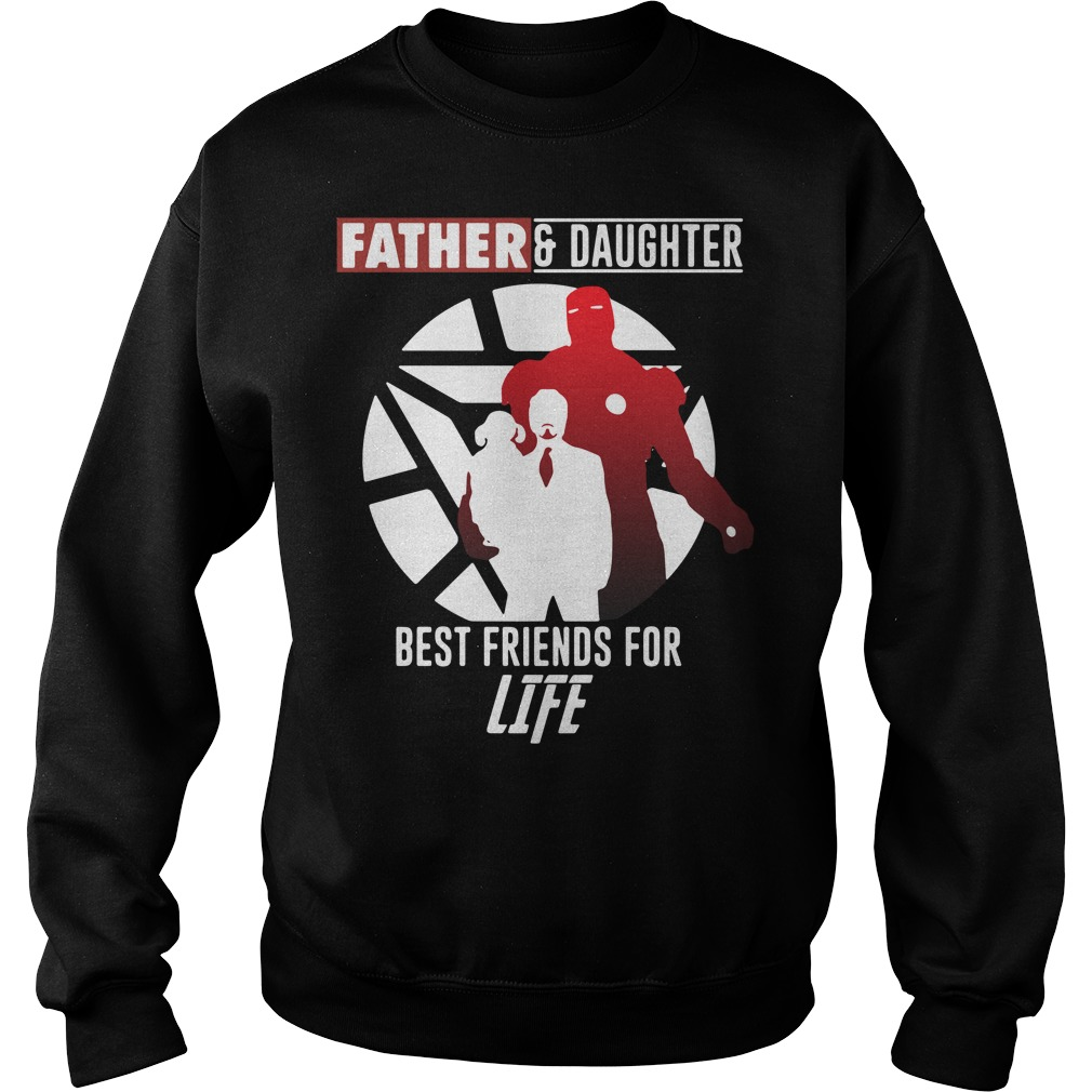 Iron Man father and daughter best friend for life Marvel Avengers Endgame Sweater