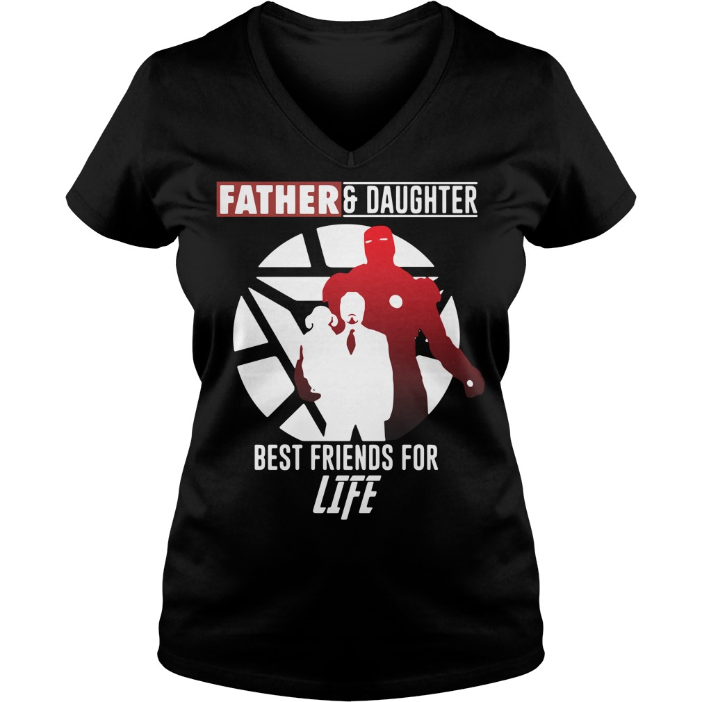 Iron Man father and daughter best friend for life Marvel Avengers Endgame V-neck t-shirt