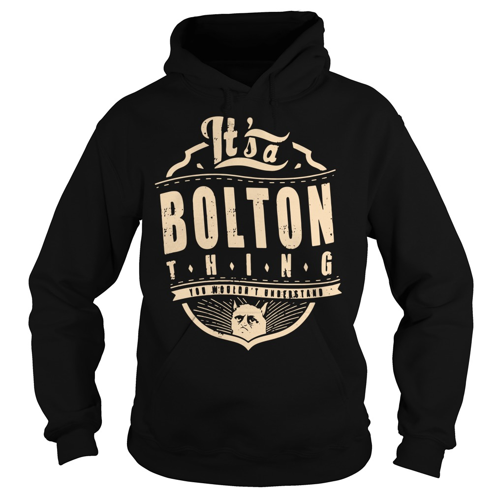 It's a Bolton thing you wouldn't understand Hoodie