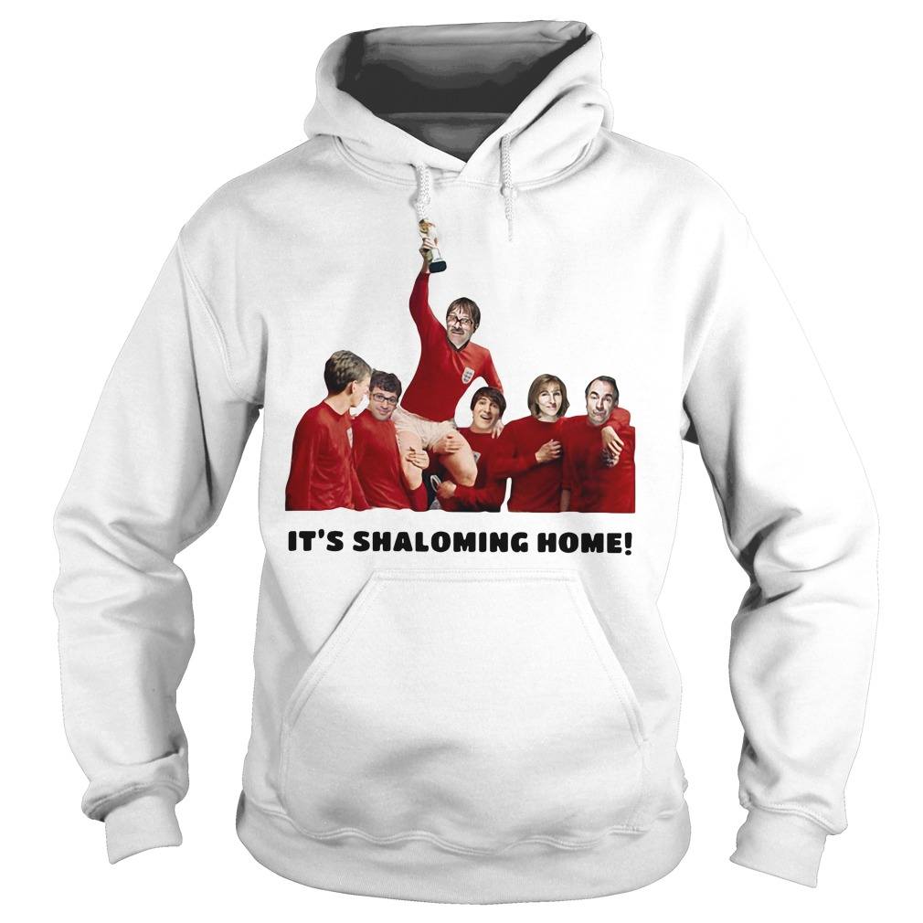 It's Shaloming Home England World Cup Hoodie