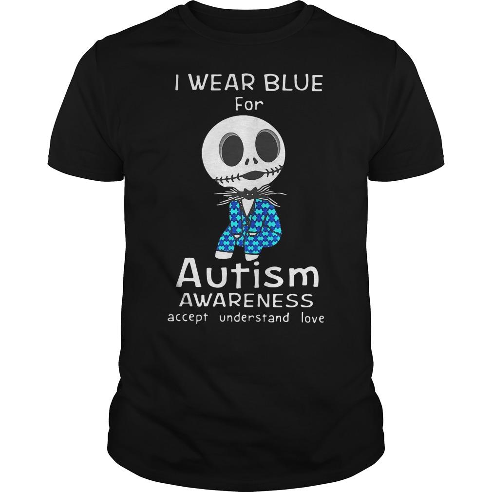 Jack Skellington I wear blue for autism awareness accept understand shirt