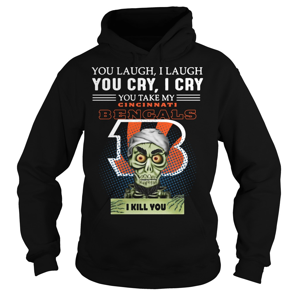 Jeff Dunham Achmed the Dead Terrorist laugh cry Cincinnati Bengals I kill you Hoodie