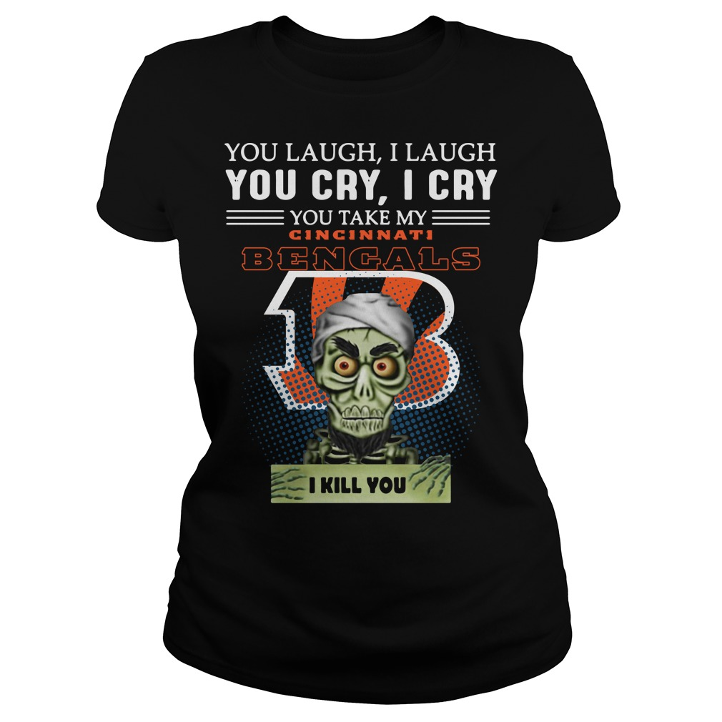 Jeff Dunham Achmed the Dead Terrorist laugh cry Cincinnati Bengals I kill you Ladies tee
