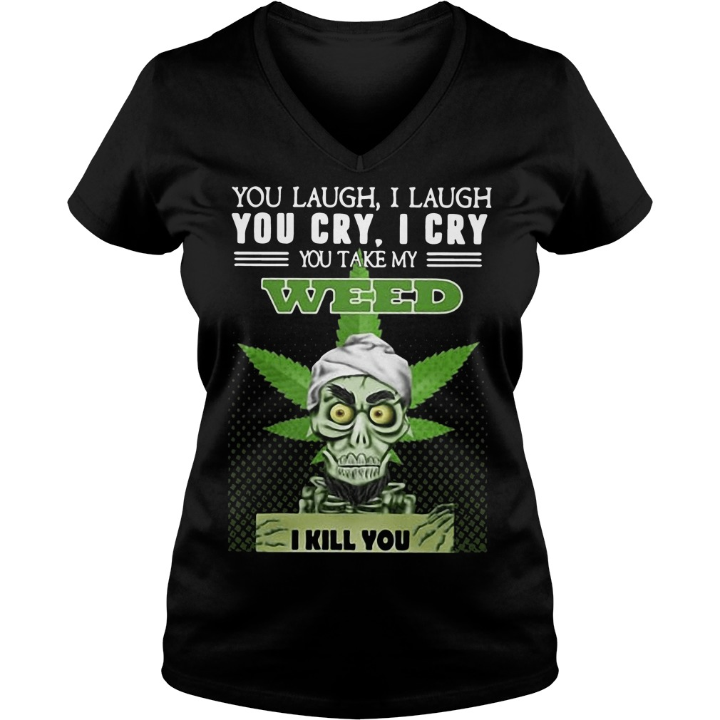 Jeff Dunham Achmed the Dead Terrorist laugh cry you take my weed I kill you V-neck t-shirt
