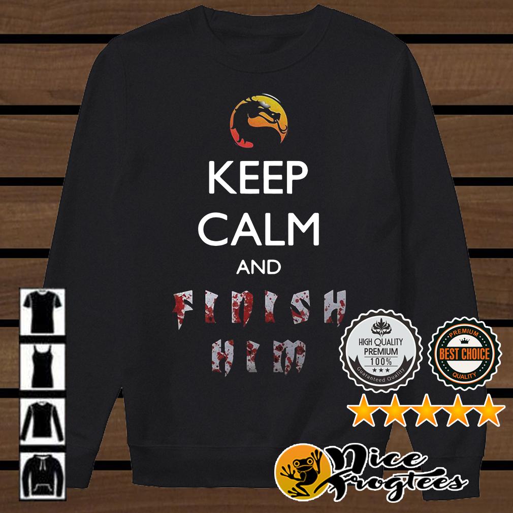 Keep calm and finish him Mortal Kombat shirt
