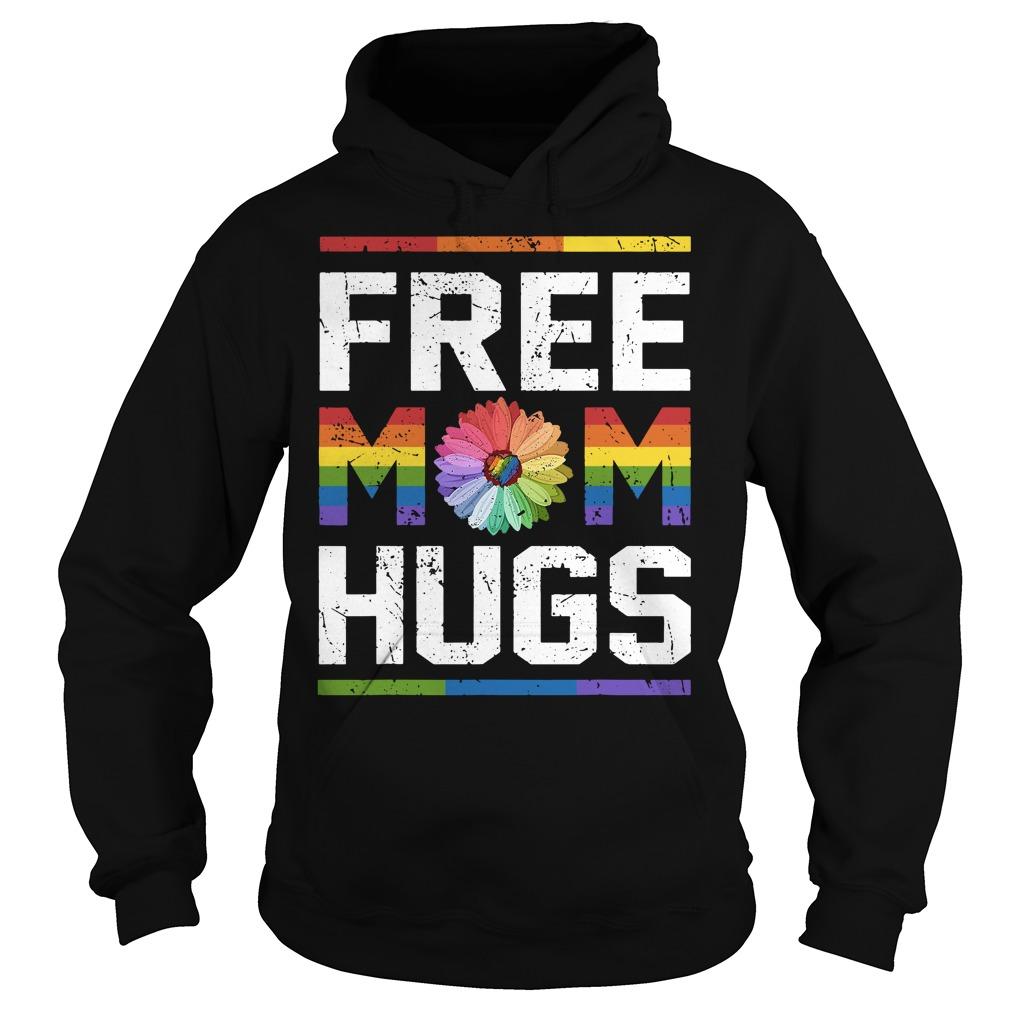 LGBT daisy free mom hugs Hoodie