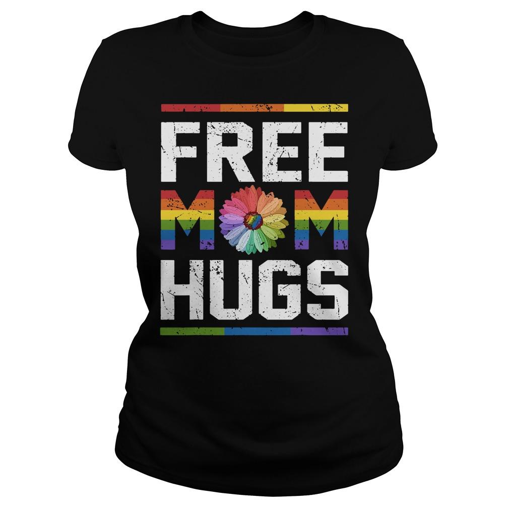 LGBT daisy free mom hugs Ladies tee