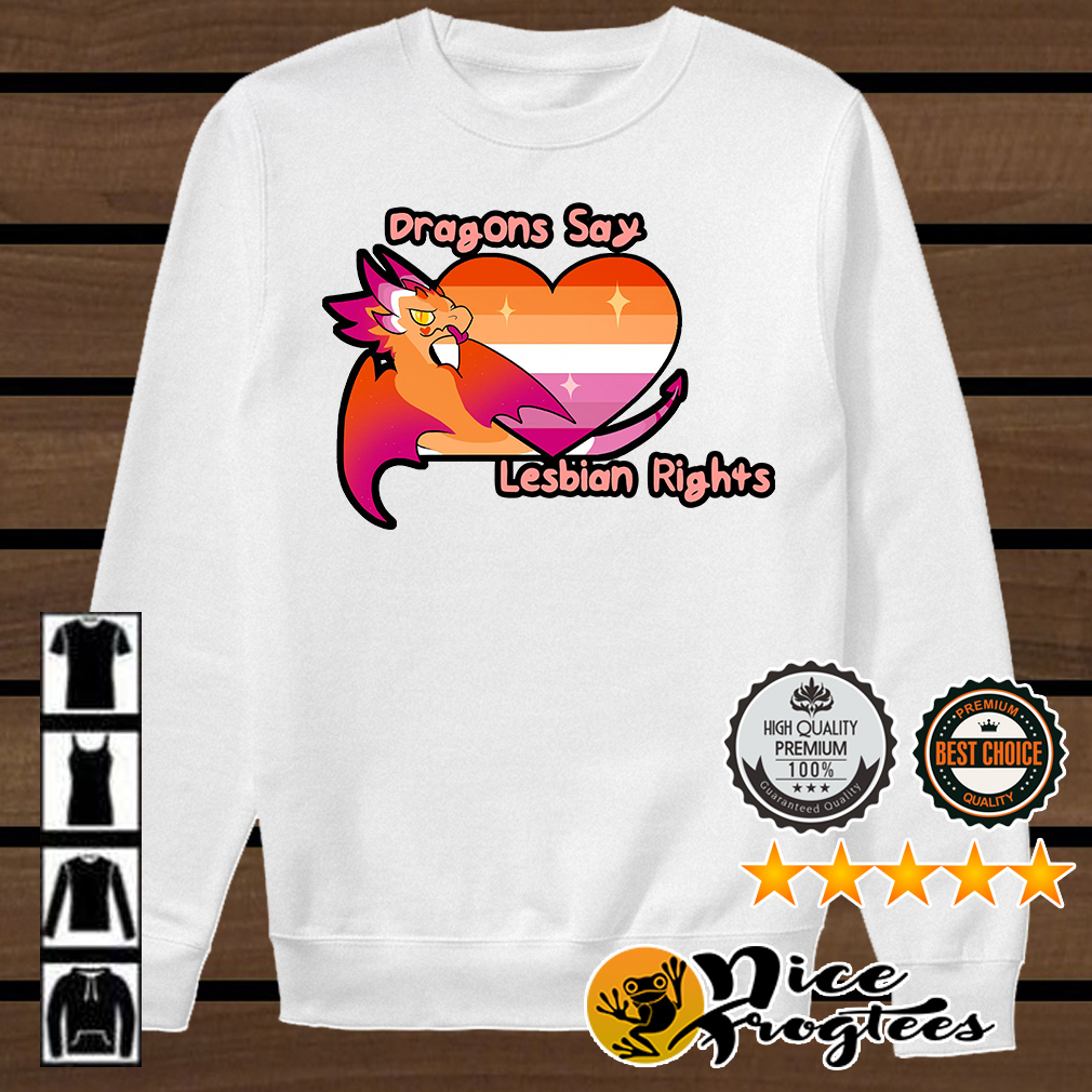 LGBT dragons say lesbian rights shirt
