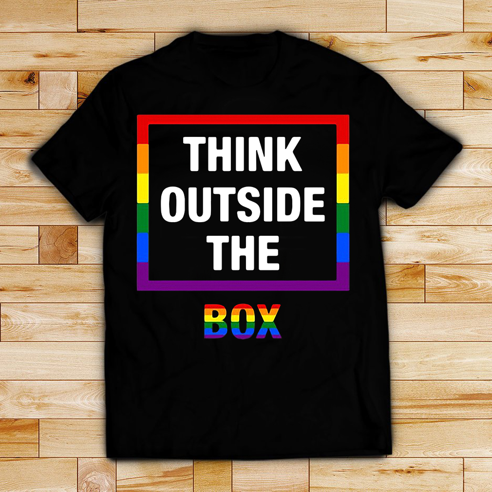 LGBT think outside the box shirt