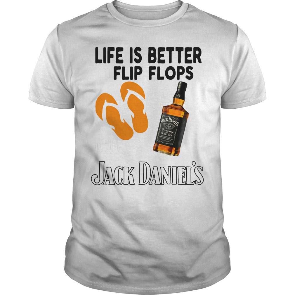 Life is better in flip flops with Jack Daniel's shirt