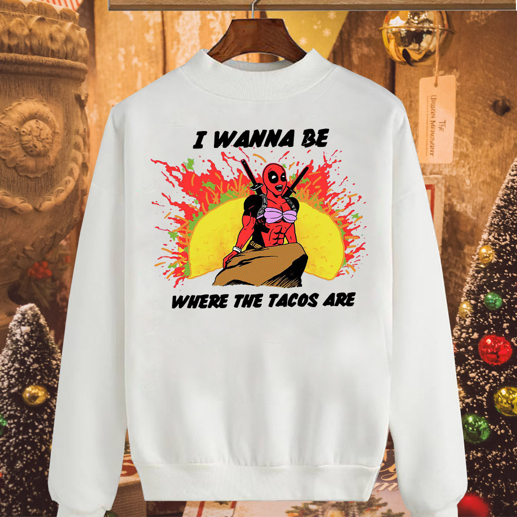 Little Mermaid with Deadpool I wanna be where the Tacos are shirt