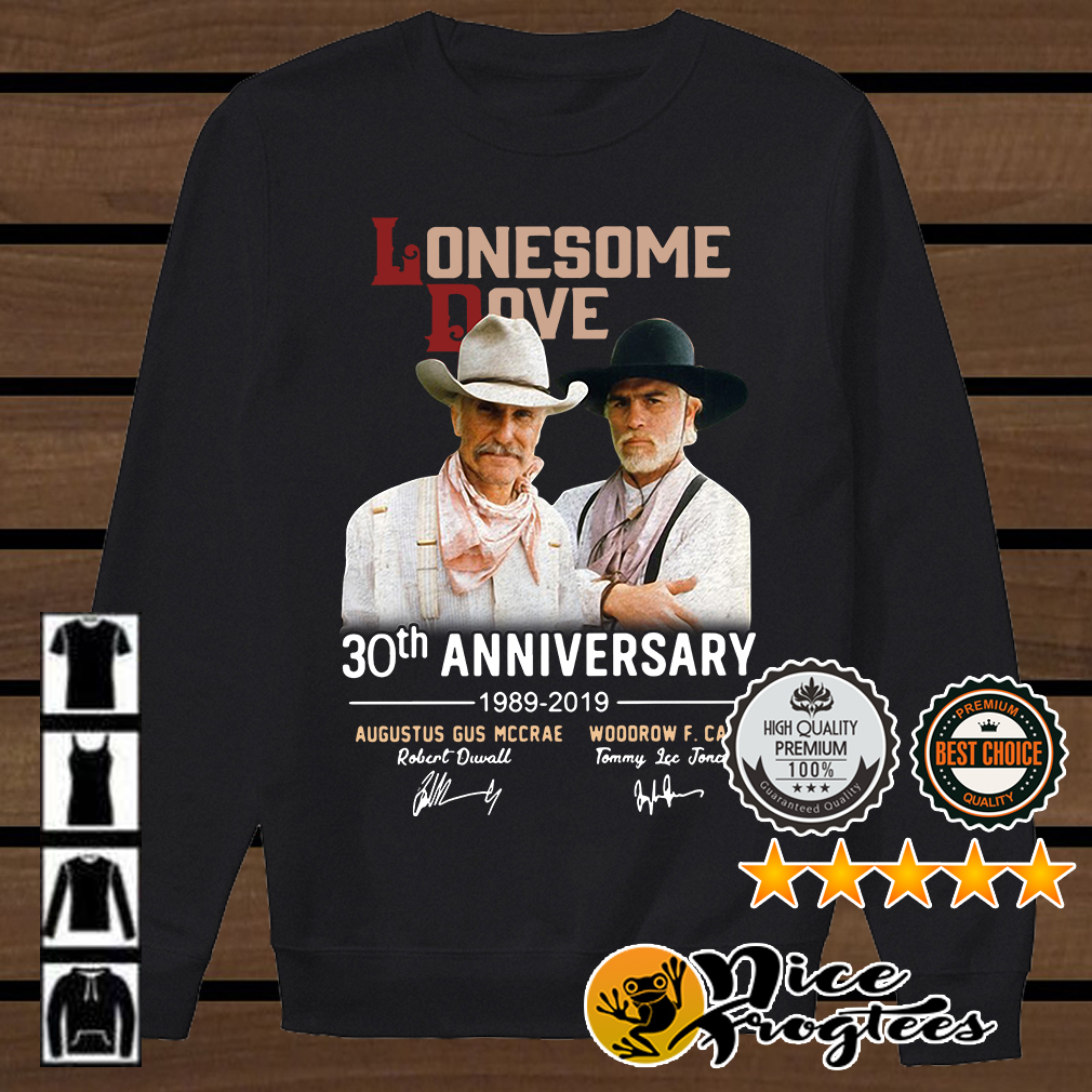 Lonesome Dove 30th anniversary 1980 2019 Augustus Gus Mccrae Woodrow F Call shirt