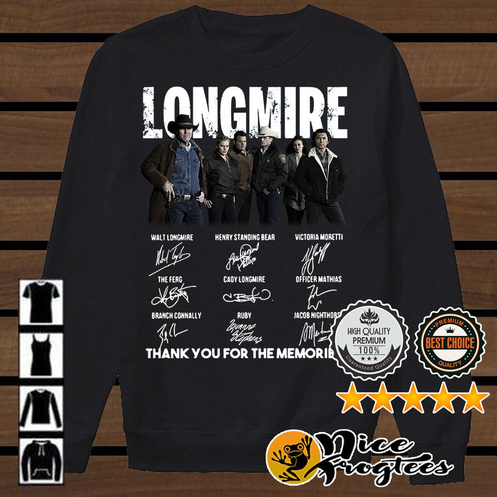 Longmire thank you for the memories signatures shirt