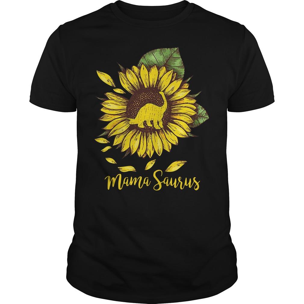 Mama Saurus Sunflower Guys Shirt