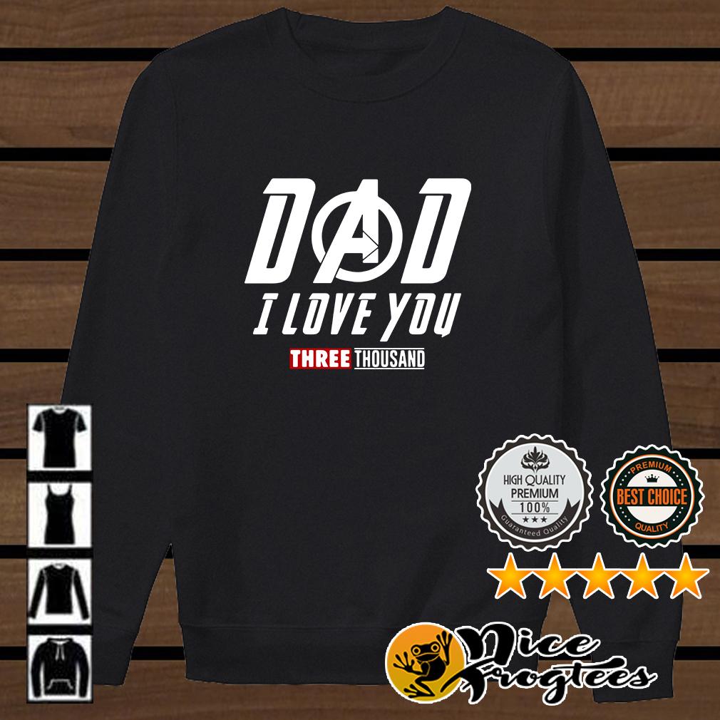 Marvel Avengers Endgame Dad I love you three thousand shirt