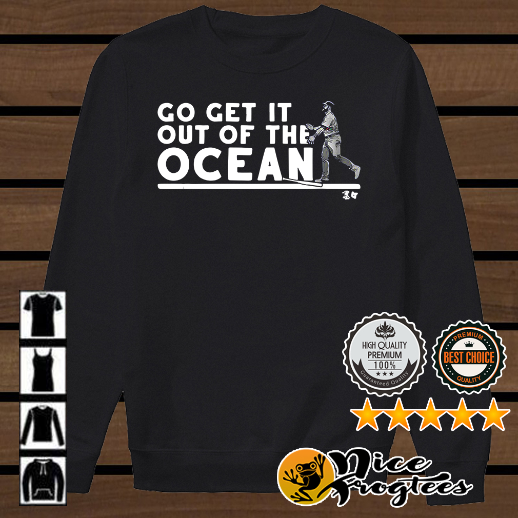 Max Muncy go get it out of the ocean baseball shirt
