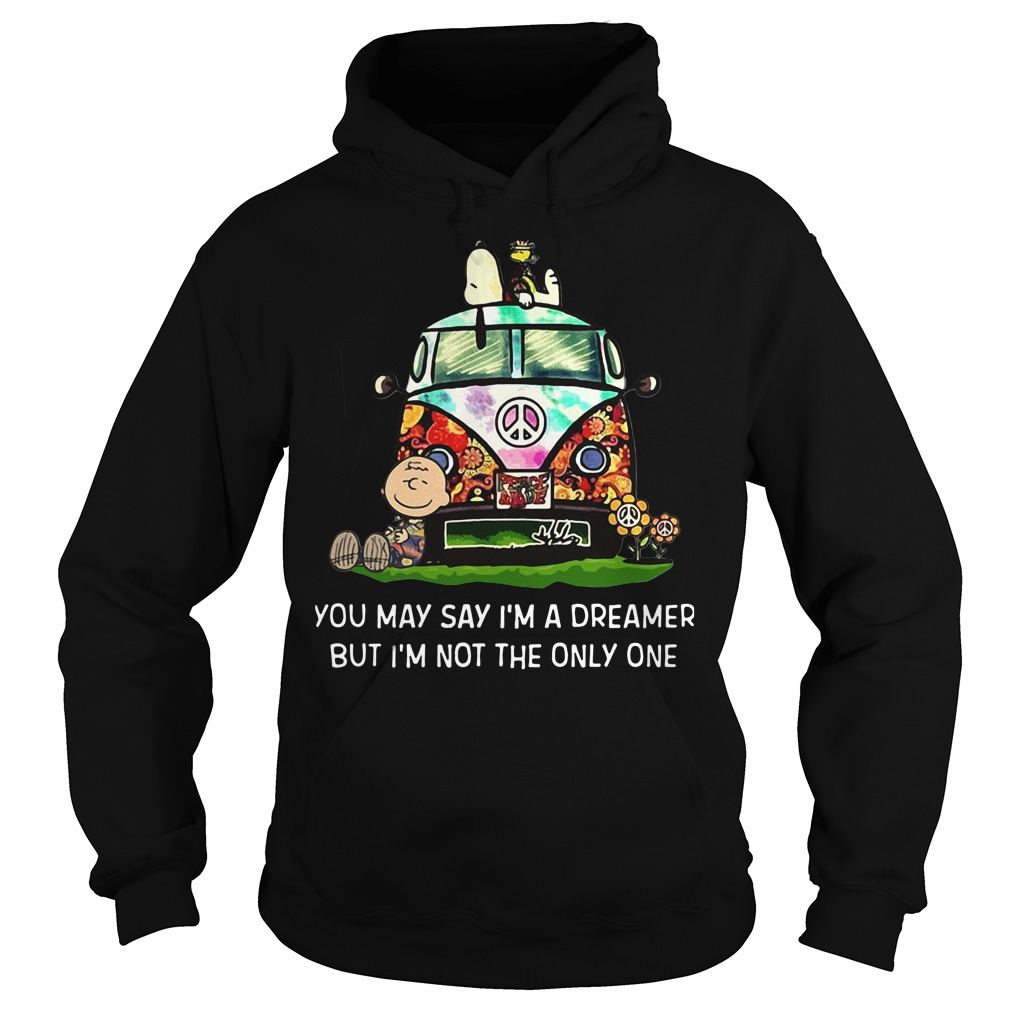 Snoopy and Charlie you may say I'm a dreamer but I'm not the only Hoodie
