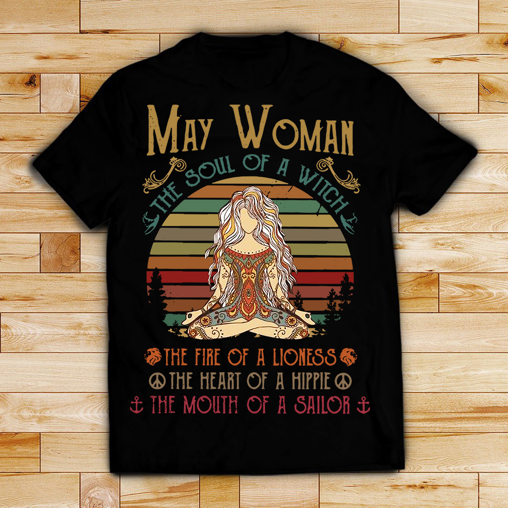 May woman the soul of a witch the fire of a lioness retro shirt