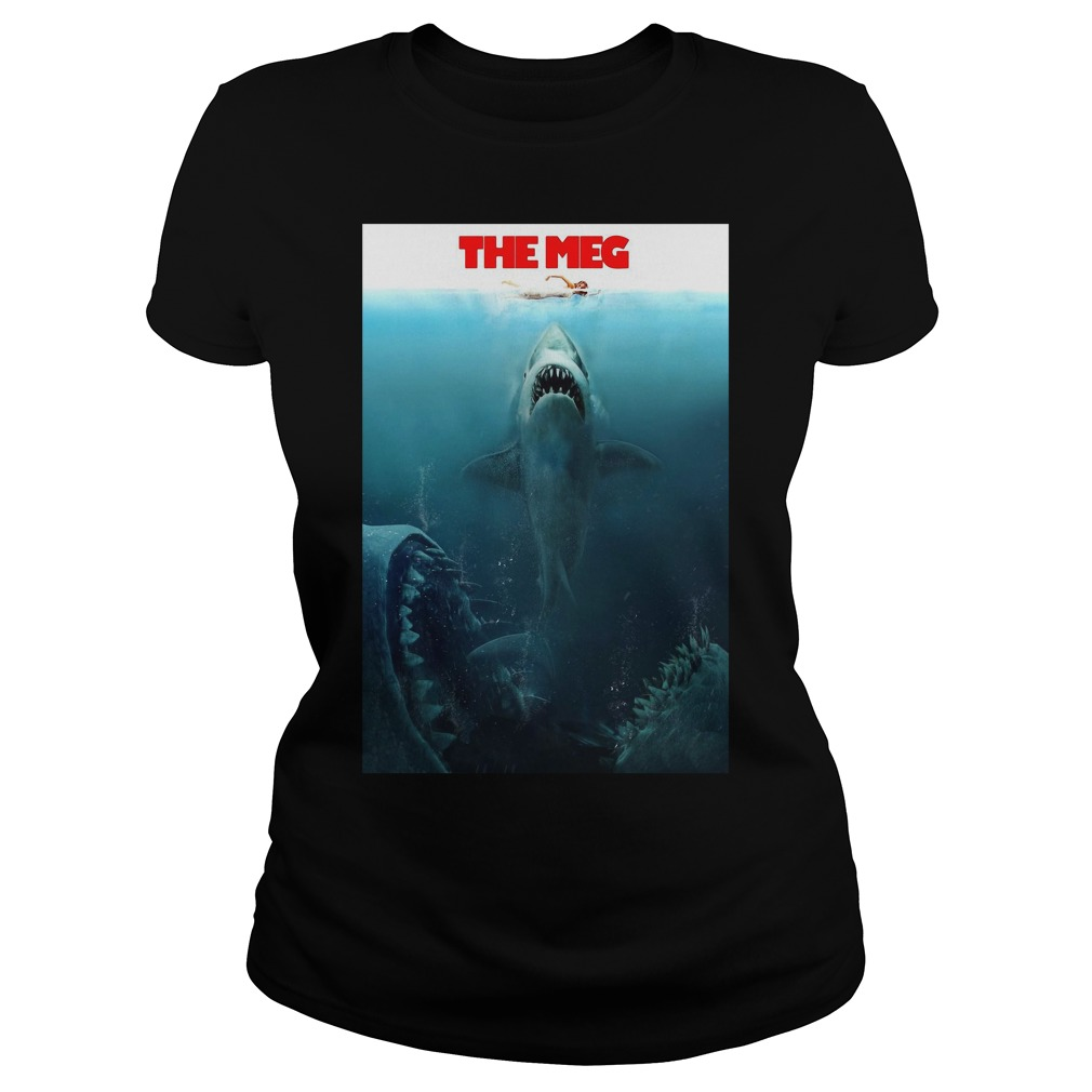 Megalodon the meg Ladies Tee