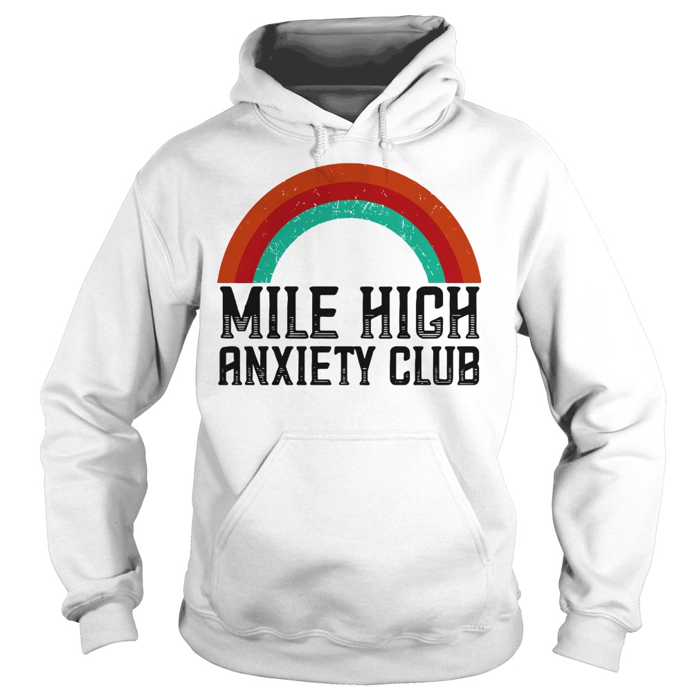 Mile High Anxiety Club Hoodie