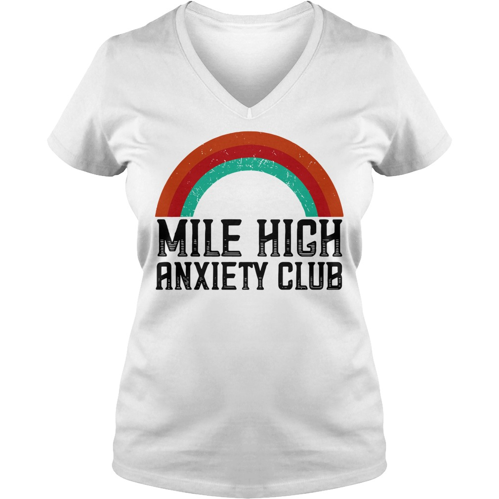 Mile High Anxiety Club V-neck t-shirt