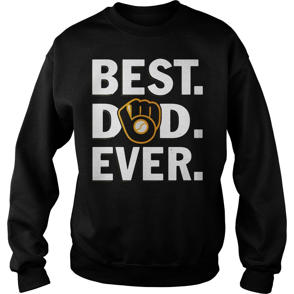Milwaukee Brewers best dad ever Sweater